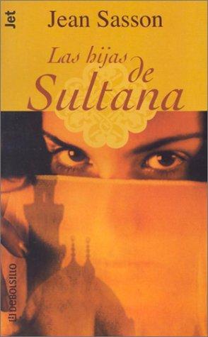 9781400001637: Las hijas de sultana (Debolsillo, 275/2) (Spanish Edition)
