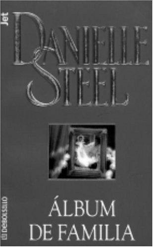 Album de familia (Spanish Edition): Steel, Danielle