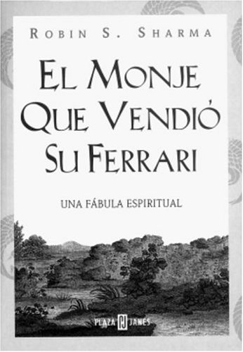 9781400001828: El Monje, Que Vendio Su Ferrari