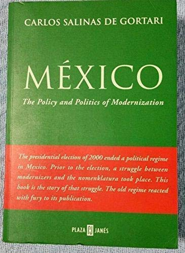 9781400001835: Mexico: The Policy and Politics of Modernization