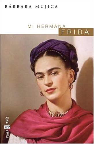 9781400002061: Mi hermana Frida (Spanish Edition)