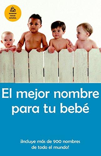 9781400002085: El mejor nombre para tu bebé (Spanish Edition)