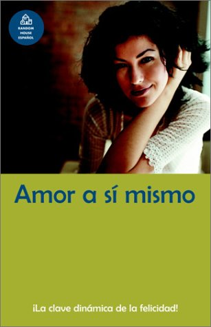 9781400002115: Amor A Si Mismo / Loving Oneself