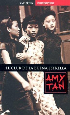 9781400002375: El Club De La Buena Estrella/The Joy Luck Club (Debolsillo, 338/1)