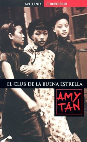 9781400002375: Club de la buena estrella (Debolsillo, 338/1) (Spanish Edition)