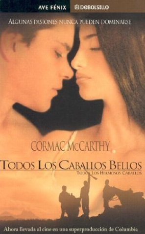 9781400002641: Todos los caballos bellos (The Border Trilogy) (Spanish Edition)