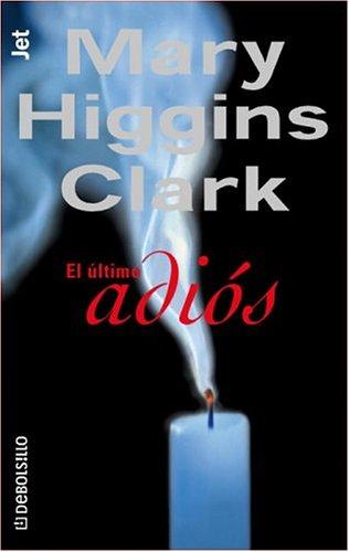 9781400002658: El ultimo adios (Spanish Edition)