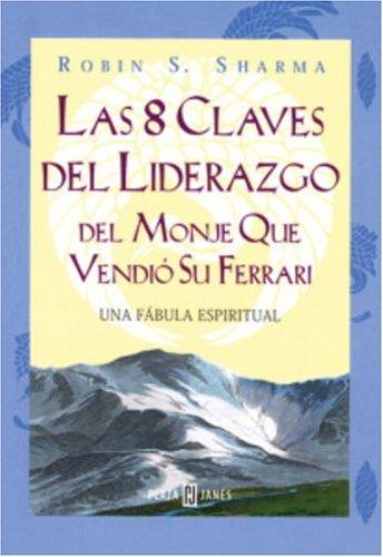 9781400002696: 8 Claves Del Liderazgo Del Monje
