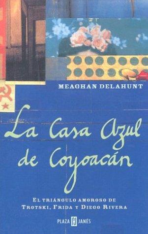 9781400002740: Casa azul de coyoacan (Spanish Edition)