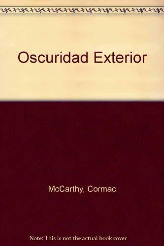 9781400002931: La Oscuridad Exterior / The Outer Dark