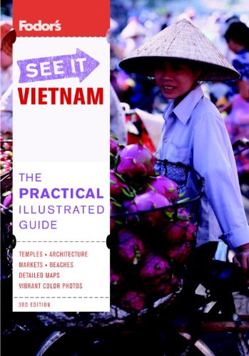 9781400003655: Fodor's See It Vietnam, 3rd Edition (Full-color Travel Guide)