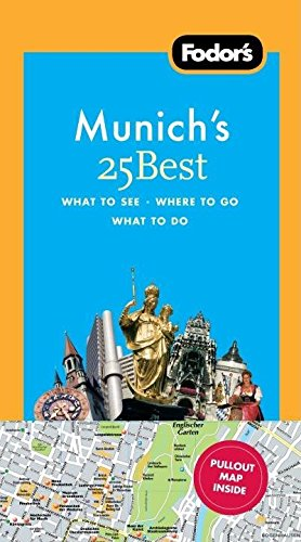 9781400003808: Fodor's Munich's 25 Best, 5th Edition (Full-color Travel Guide)