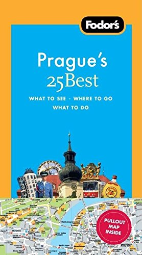Fodor's Prague's 25 Best, 7th Edition (Full-color Travel Guide): Fodor's