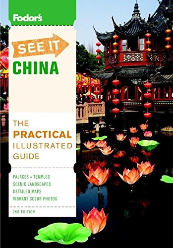Fodor's See It China, 2nd Edition (Full-color Travel Guide): Fodor's