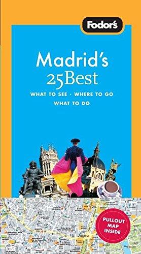 Fodor's Madrid's 25 Best: Jonathan Holland
