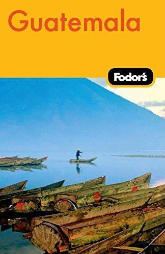 9781400004218: Fodor's Guatemala, 2nd Edition (Travel Guide)