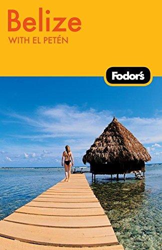 9781400004225: Fodor's Belize, 4th Edition: With El Petén (Travel Guide)