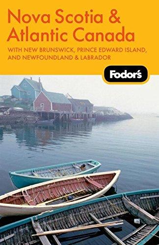 9781400004263: Fodor's Nova Scotia & Atlantic Canada, 11th Edition (Fodors Guides)