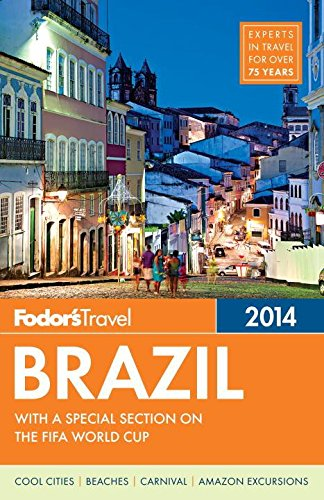 9781400004393: Fodor's Brazil 2014: with a special section on the FIFA World Cup (Travel Guide)