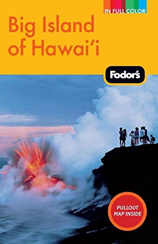 9781400004416: Fodor's Big Island of Hawaii, 3rd Edition (Full-color Travel Guide)