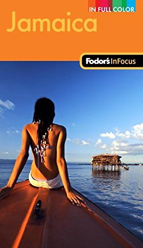 Fodor's In Focus Jamaica, 2nd Edition (Full-color Travel Guide): Fodor's