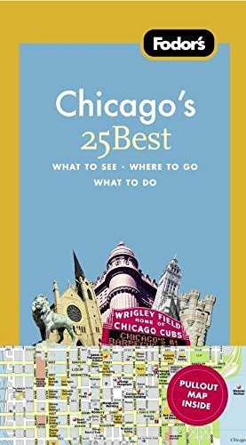 9781400005413: Fodor's Chicago's 25 Best (Full-color Travel Guide)