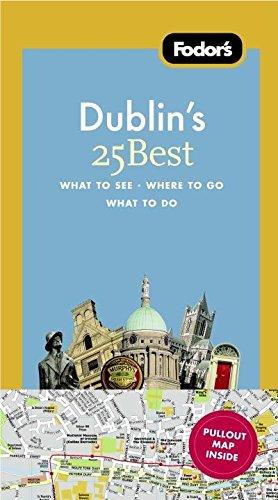 9781400005420: Fodor's Dublin's 25 Best (Full-color Travel Guide)