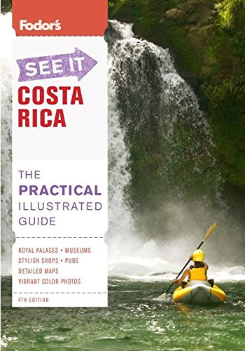 9781400005499: Fodor's See It Costa Rica, Third Edition (Full-color Travel Guide)