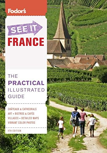 9781400005529: Fodor's See It France, 4th Edition (Full-color Travel Guide)