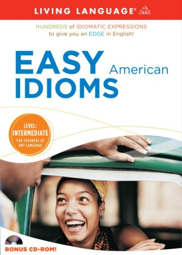 9781400006595: Easy American Idioms (Living Language)