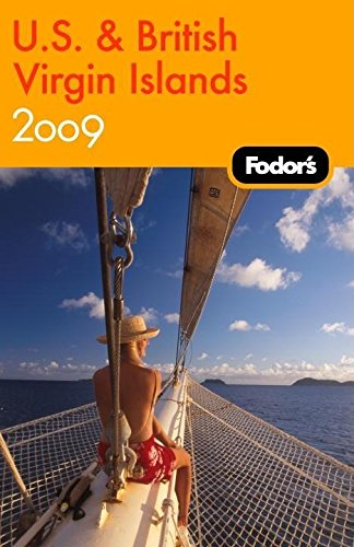 9781400007059: Fodor's U.S. and British Virgin Islands 2009 (Travel Guide)