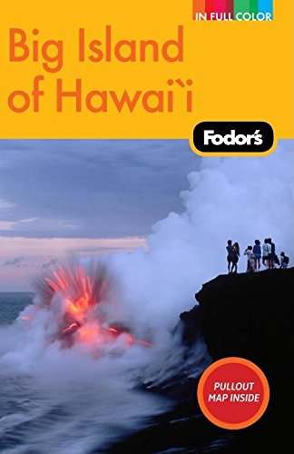 9781400007240: Fodor's Big Island of Hawaii, 2nd Edition (Full-color Travel Guide)