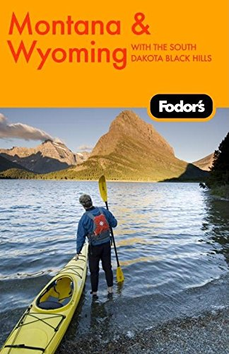 9781400007264: Fodor's Montana and Wyoming, 3rd Edition (Travel Guide)