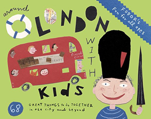 9781400007448: Fodor's Around London with Kids (Travel Guide)