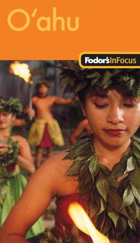 9781400008902: Fodor's In Focus Oahu, 1st Edition (Travel Guide)