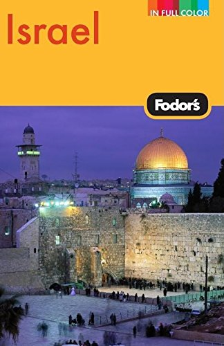 9781400008988: Fodor's Israel, 7th Edition (Full-color Travel Guide)