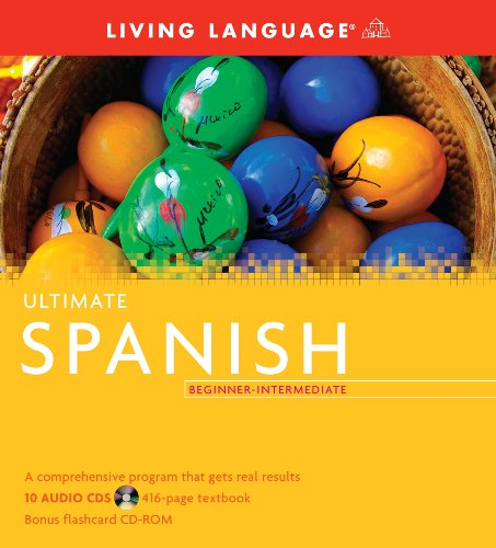 9781400009602: Ultimate Spanish Beginner-Intermediate (Book and CD Set): Includes Comprehensive Coursebook, 10 Audio CDs, and CD-ROM with Flashcards (Ultimate Beginner-Intermediate)