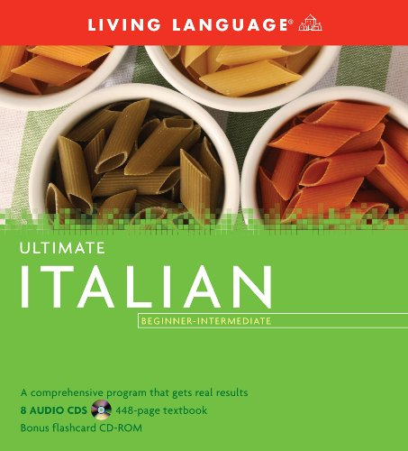 9781400009664: Ultimate Italian Beginner-Intermediate (Book and CD Set): Includes Comprehensive Coursebook, 8 Audio CDs, and CD-ROM with Flashcards (Ultimate Beginner-Intermediate)