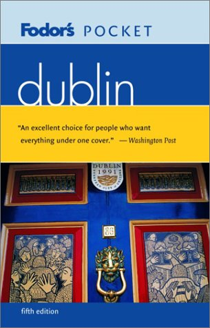 9781400011100: Fodor's Pocket Dublin, 5th (Travel Guide)