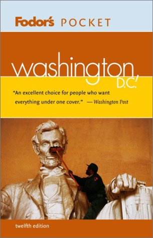 9781400011124: Fodor's Pocket Washington, D.C., 12th Edition (Travel Guide)