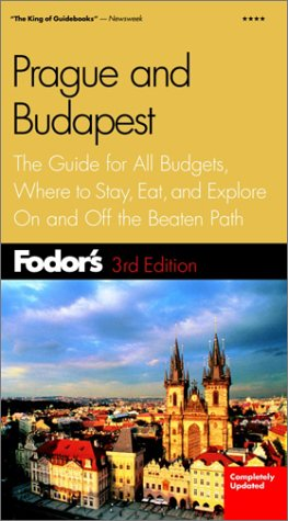 Fodor's Prague and Budapest, 3rd Edition (Travel Guide)