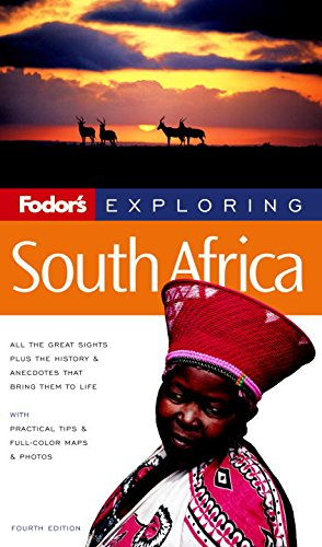 9781400012237: Fodor's Exploring South Africa, 4th Edition (Exploring Guides)