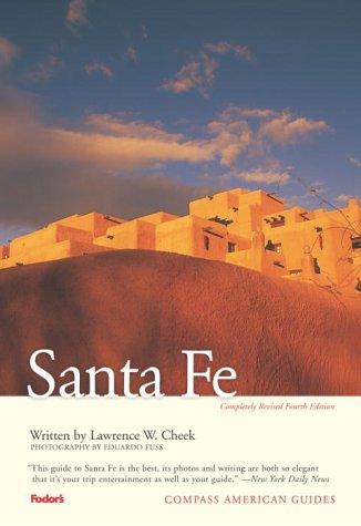 9781400012367: Compass American Guides: Santa Fe, 4th edition (Full-color Travel Guide)