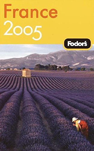 9781400014118: Fodor France 2005 (Gold Guides)
