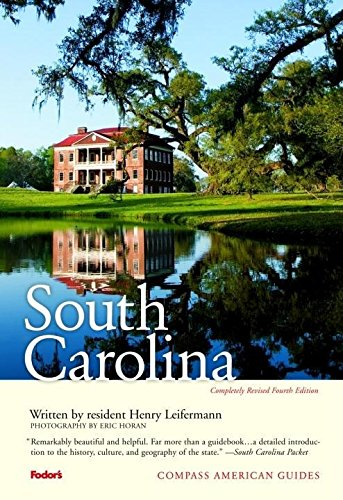 9781400014859: Compass American Guides: South Carolina, 4th Edition (Full-color Travel Guide)