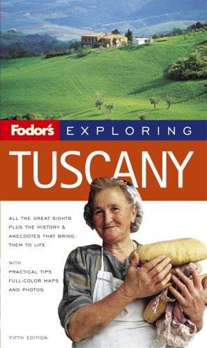 9781400015368: Fodor's Exploring Tuscany, 5th Edition (Exploring Guides)