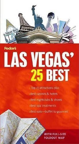 9781400016198: Fodor's Las Vegas' 25 Best, 1st Edition (Full-color Travel Guide)