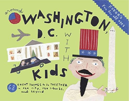 9781400016211: Fodor's Around Washington, D.C. with Kids (Around the City with Kids)