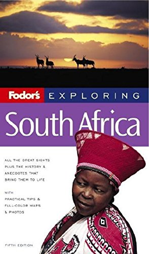 9781400016242: Fodor's Exploring South Africa, 5th Edition (Exploring Guides)