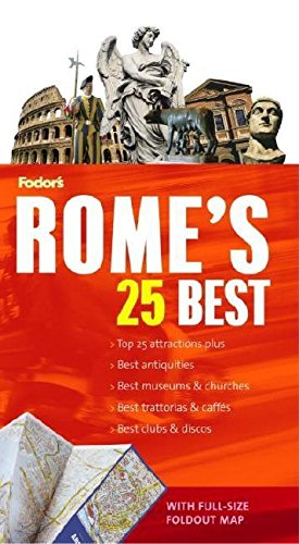 Fodor's Rome's 25 Best, 6th Edition: Fodor's
